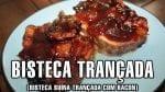 Receita de Churrasco - Bisteca Trançada - BBQ em Casa
