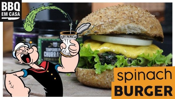 O Burger Preferido do Popeye - Spinach Burger - Burger de Espinafre - BBQ em Casa