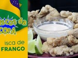 Isca Frango com Molho Rosê - Petiscos da Copa - BBQ em Casa
