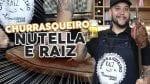 5 Diferenças do Churrasco Raiz e Nutella - BBQ em Casa
