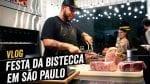 Veja como foi a Festa da Bistecca em São Paulo - BBQ em Casa