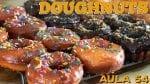Doughnuts (Como Fazer Donuts) - Cansei de Ser Chef