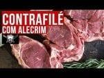 Como Fazer Contrafilé com Alecrim e Manteiga - Barbaecue