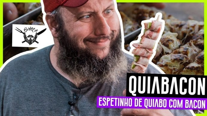 Quiabacon O Espetinho de Quiabo com Bacon - Barbaecue
