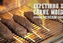 Espetinho de Carne Moída Recheado - Churrasqueadas