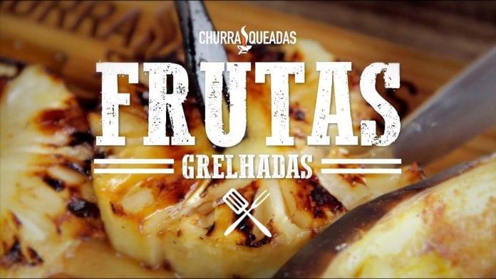 Frutas Grelhadas na Churrasqueira - Churrasqueadas