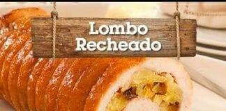 Lombo Recheado - Churrasqueadas