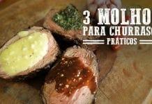 3 Molhos para Churrasco - Churrasqueadas
