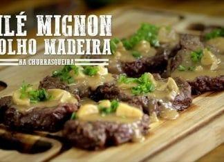 Filé Mignon ao Molho Madeira - Churrasqueadas
