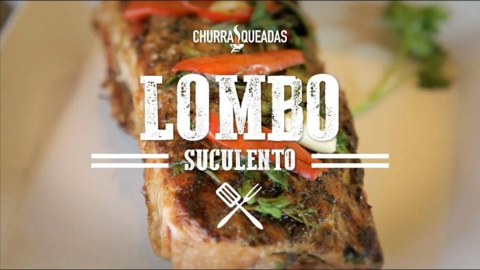 Churrasco Lombo Suculento - Churrasqueadas