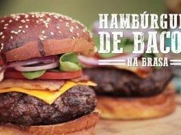 Hambúrguer de Bacon na Brasa - Churrasqueadas
