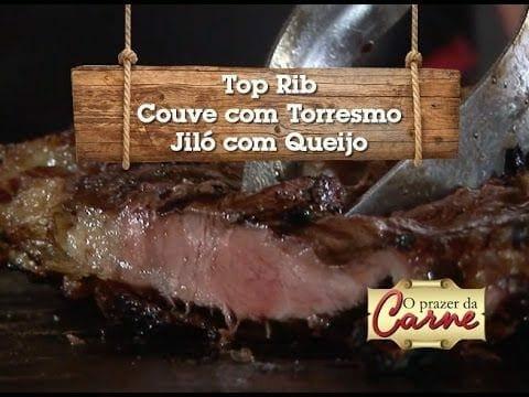 Top Rib - Couve com Torresmo - Jiló no Queijo - Churrasqueadas