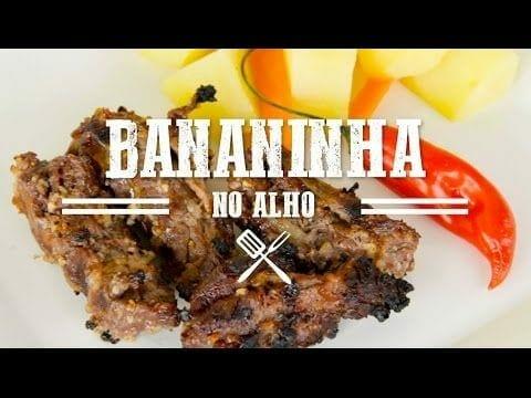 Bananinha no Alho - Churrasqueadas