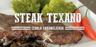Steak Texano com Cebola Caramelizada - Churrasqueadas