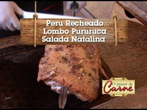 Natal - Peru Recheado - Lombo Pururuca - Salada Natalina - Churrasqueadas