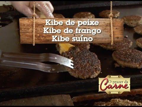 Kibe de Peixe - Kibe de Frango - Kibe Suíno - Churrasqueadas