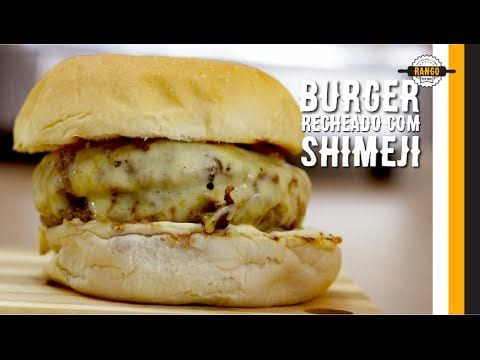Hambúrguer Recheado com Shimeji e Maionese com Wassabi - Canal Rango