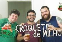 Tango 07 - Croquete de Milho Recheado - Canal Rango