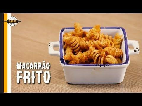 Macarrão Frito - Petisco de Férias - Canal Rango
