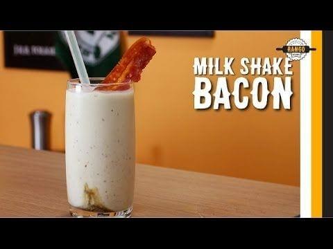 Milk Shake de Bacon - Canal Rango
