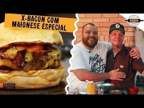 X-Bacon Caseiro com Maionese Artesanal - Feat. Sanduba Insano - Canal Rango