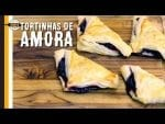 Tortinha de Amora - Canal Rango
