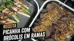 Picanha com Brócolis em Ramas - BBQ em Casa