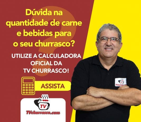Calculo para Churrasco - Tv Churrasco