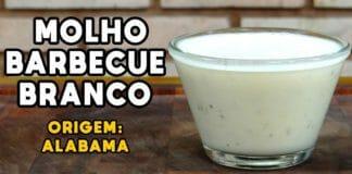 Barbecue Branco do Alabama (White Barbecue Sauce) - Cansei de Ser Chef - Mestres do Churrasco