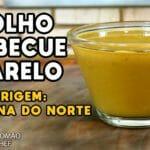 Molho Barbecue Amarelo (Carolina do Norte) - Cansei de Ser Chef - Mestres do Churrasco