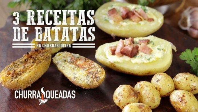 3 Receitas com Batatas - Churrasqueadas
