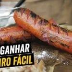 Como Ganhar Dinheiro Fácil + Espetinho de Salsichão de São João - BBQ em Casa