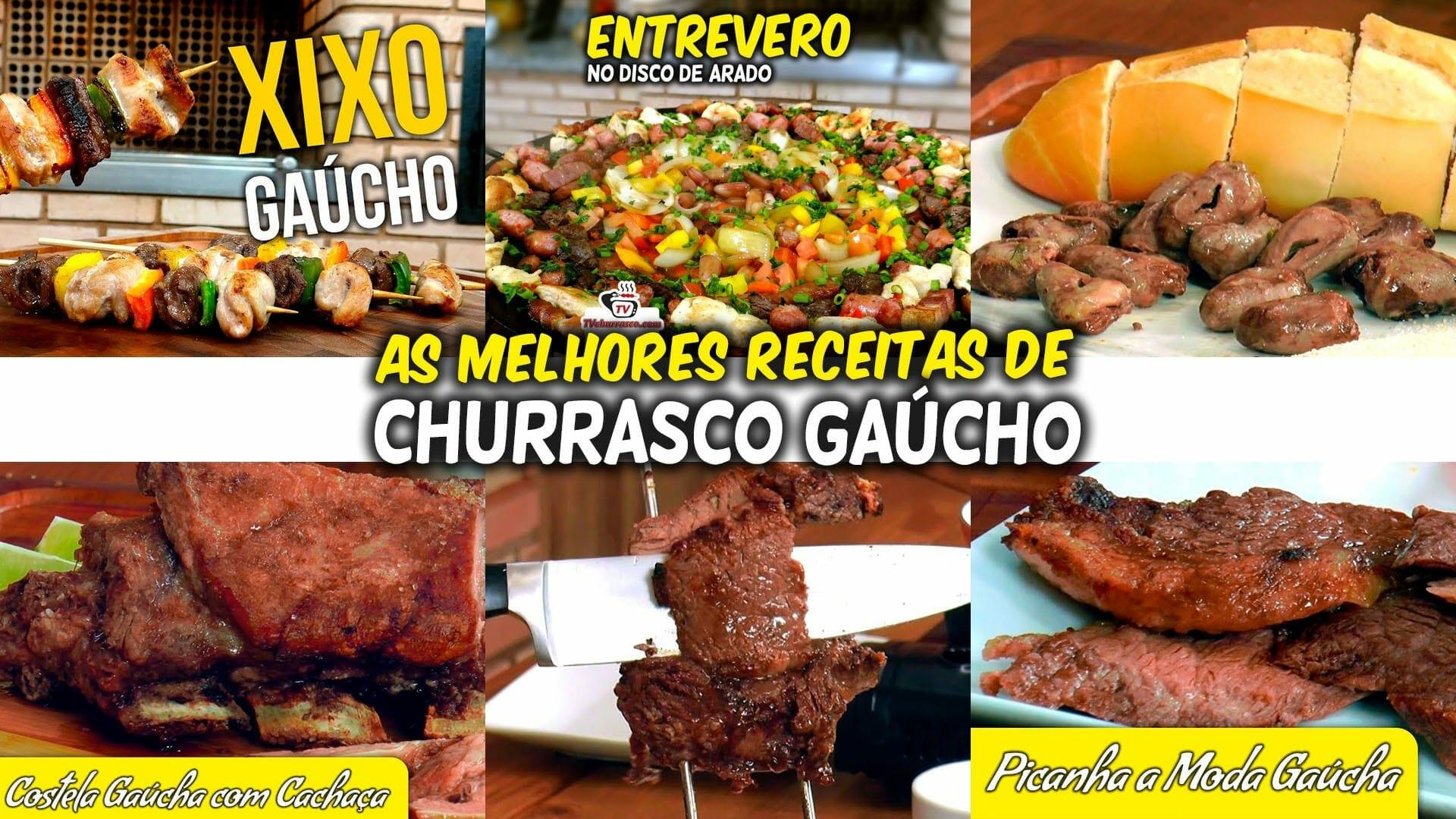 As Melhores Receitas De Churrasco Gaúcho Tvchurrascocom