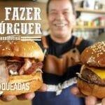 Como Fazer Hambúrguer - Churrasqueadas