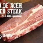 Churrasco de Acém (Denver Steak) - Churrasqueadas