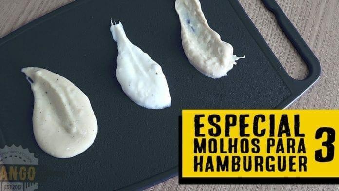 Especial Molhos para Hambúrguer - Parte 3 - Burger Sauces - Canal Rango