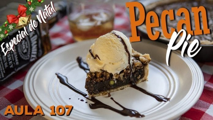 Pecan Pie (Como Fazer Torta de Pecan) - Cansei de Ser Chef