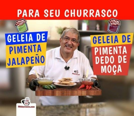 Geleia de Pimenta Dedo de Moça e Geleia de Pimenta Jalapeño - Para Seu Churrasco - Tv Churrasco